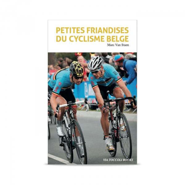 Kniha Petites Friandises du cyclisme Belge (Lahůdky belgické cyklistiky)